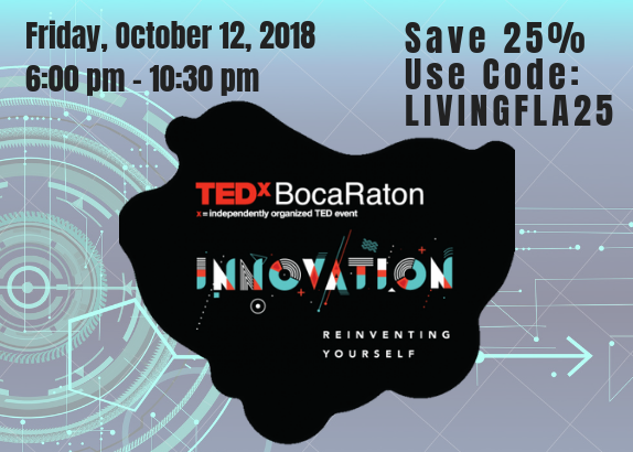 TEDxBocaRaton Innovation: Reinventing Yourself. Discount Tickets