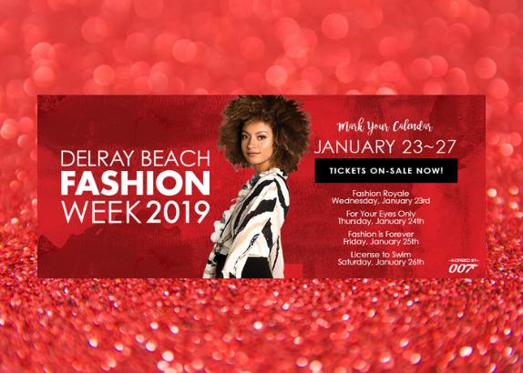 Delray Beach Fashion Week January 23-27, 2019!