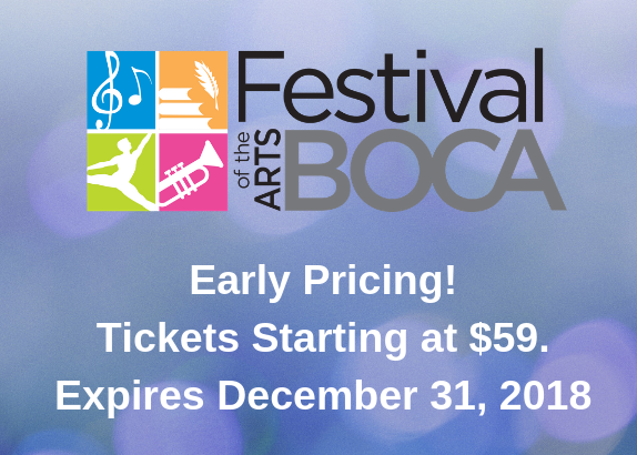 Festival of the Arts Boca - Early Ticket Discounts