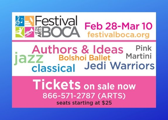 Festival of Arts BOCA Opens Feb 28