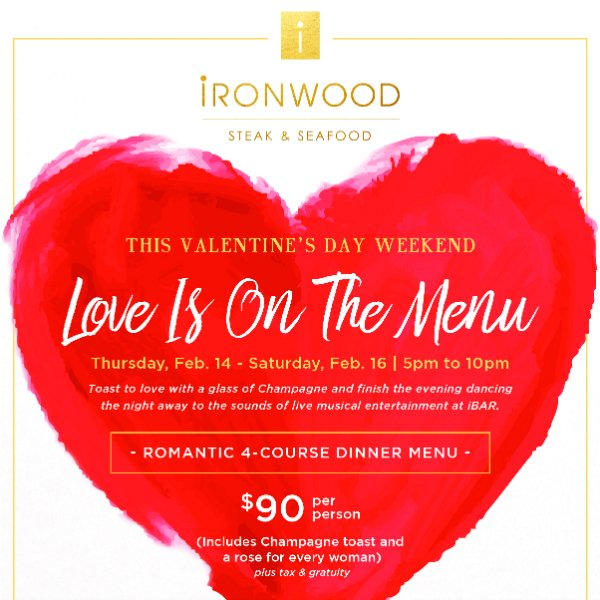 Valentine's Day at Ironwood Steak & Seafood, PGA National
