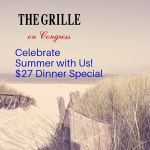 Summer Dinner Special at The Grille On Congress