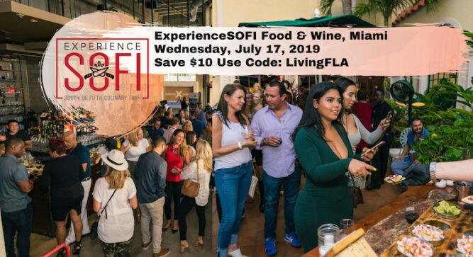 Save $10 ExperienceSOFI Food & Wine – South Of Fifth Neighborhood Miami.