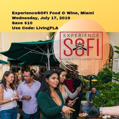Save $10 ExperienceSOFI Food & Wine - South of Fifth Neighborhood Miami