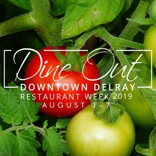 Dine Out Downtown Delray Restaurant Week 2019