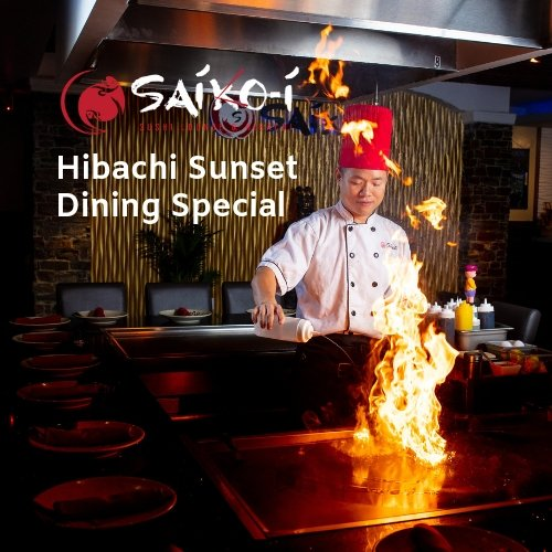 Saiko-i Sushi Lounge Hibachi - Hibachi Sunset Dining Special