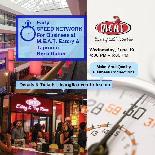 Early Business Speed Network at M.E.A.T. Eatery and Taproom, Boca Raton