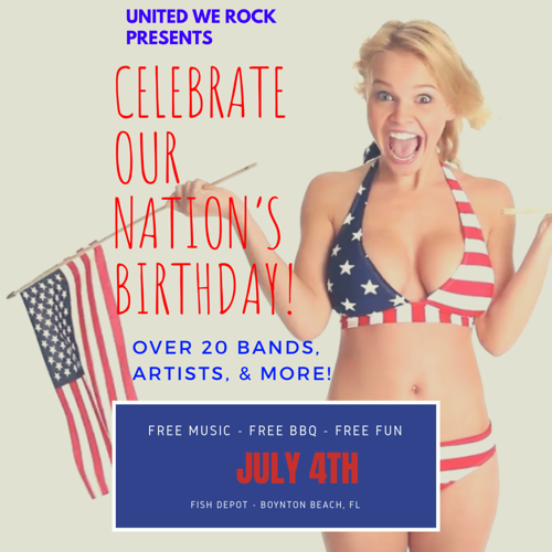 United We Rock! Celebrate Our Freedom! Fourth of July Extravaganza