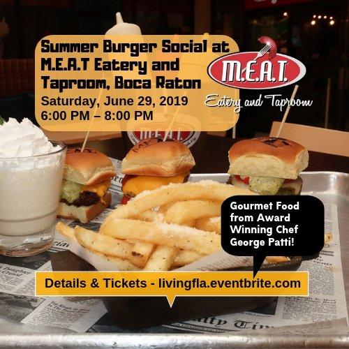 Summer Burger Social at M.E.A.T Eatery and Taproom, Boca Raton