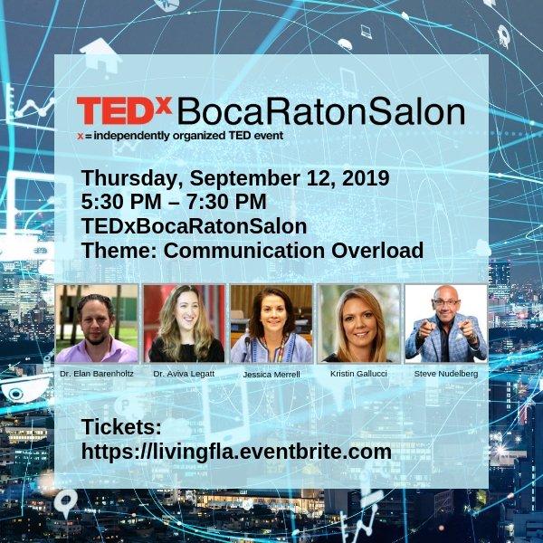 TEDxBocaRatonSalon - Theme: Communication Overload