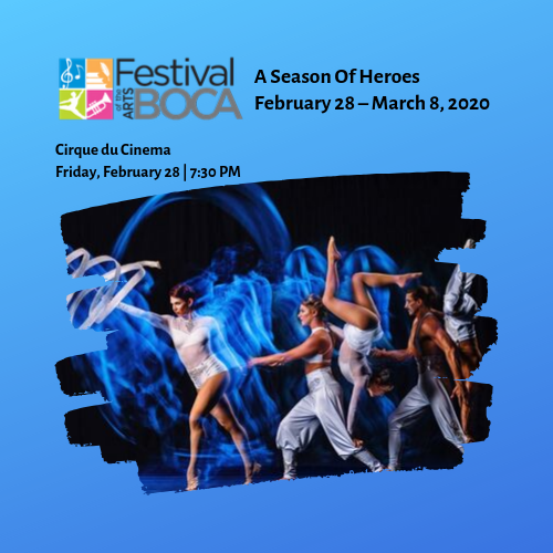 Festival of the Arts BOCA – Cirque du Cinema