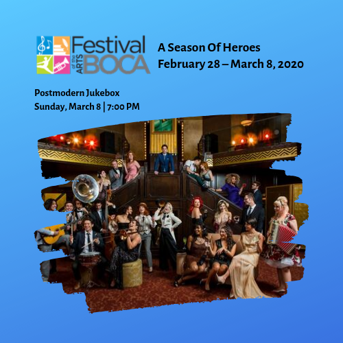 Festival of the Arts BOCA – Postmodern Jukebox
