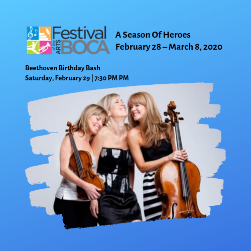 Festival of the Arts BOCA – Beethoven Birthday Bash