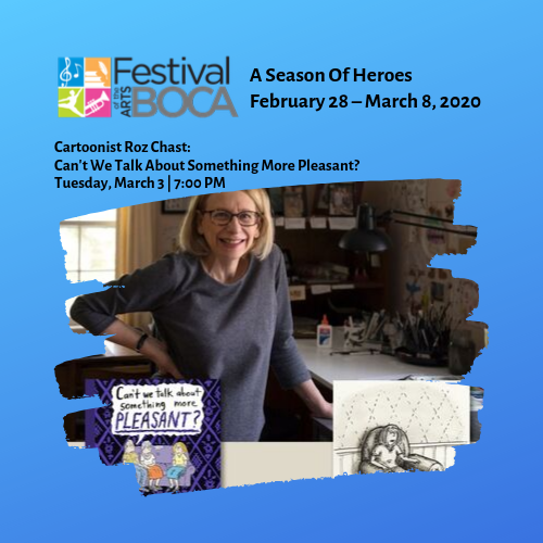 Festival of the Arts BOCA – Cartoonist Roz Chast: Can't We Talk About Something More Pleasant?