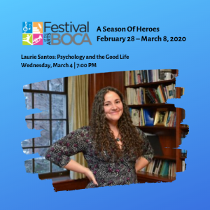 Festival of the Arts BOCA – Laurie Santos: Psychology and the Good Life