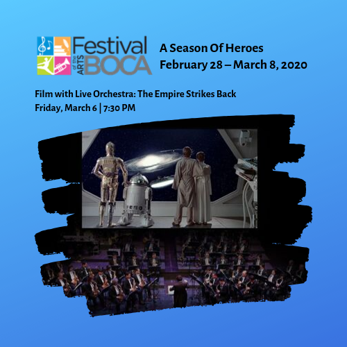 Festival of the Arts BOCA – Film with Live Orchestra: The Empire Strikes Back