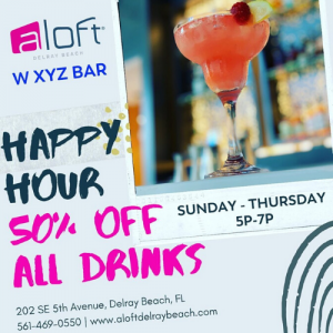 Happy Hour at Aloft's W XYZ Bar, Delray Beach