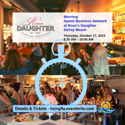 Morning Speed Business Network at Rose's Daughter, Delray Beach