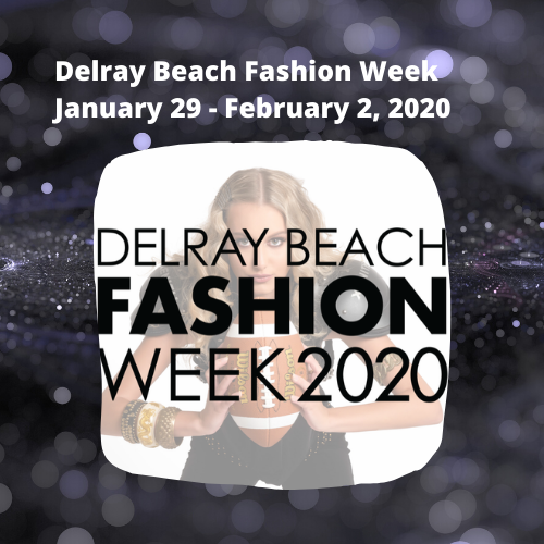 7th annual Delray Beach Fashion Week