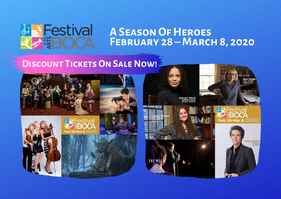 Discount Tickets - Festival Of The Arts BOCA, A Season Of Heroes - February 28 – March 8, 2020