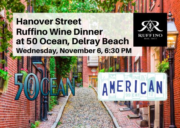 Special Hanover Street Italian Wine Diner at 50 Ocean Delray Beach