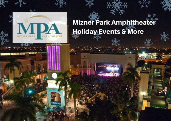 Mizner Park Amphitheater Holiday Events & More