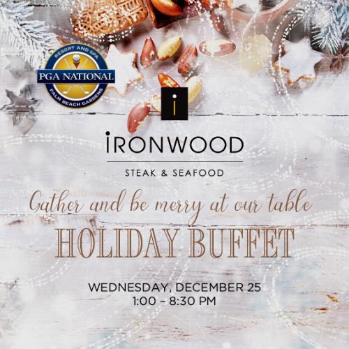 Christmas Holiday Buffet at Ironwood Steak and Seafood at PGA National Resort & Spa