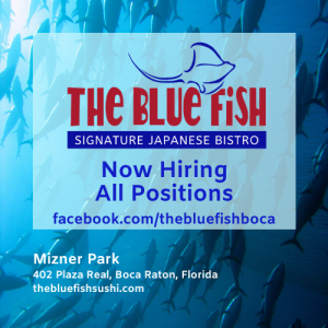 Now Hiring All Positions at The Blue Fish Boca Raton