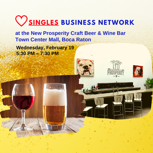 Singles Business Network at the New Prosperity Craft Beer & Wine Bar, Boca Raton