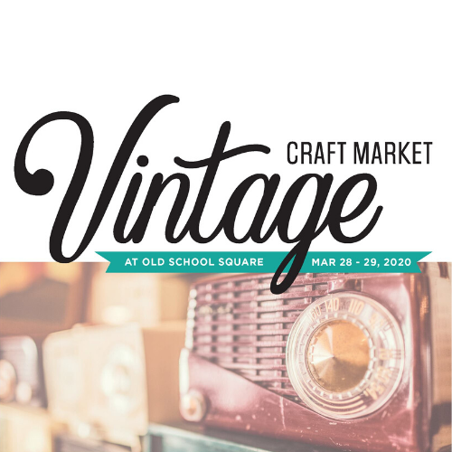 Old School Square presents Vintage Craft Market 2020