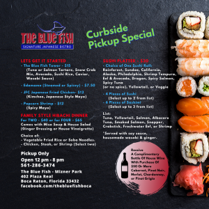 The Blue Fish Boca Raton Curbside Pick Up Special