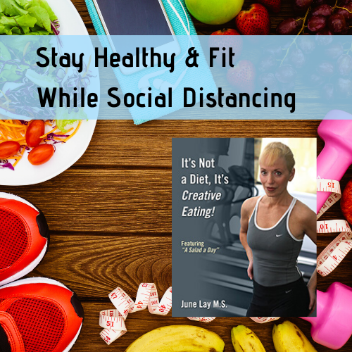 Stay Healthy & Fit While Social Distancing