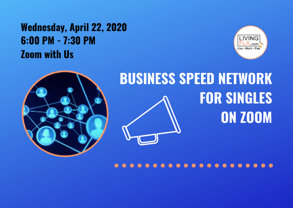 (Virtual) Business Speed Network for Singles On Zoom