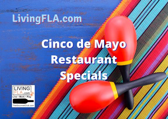 Cinco de Mayo Restaurant Specials and More