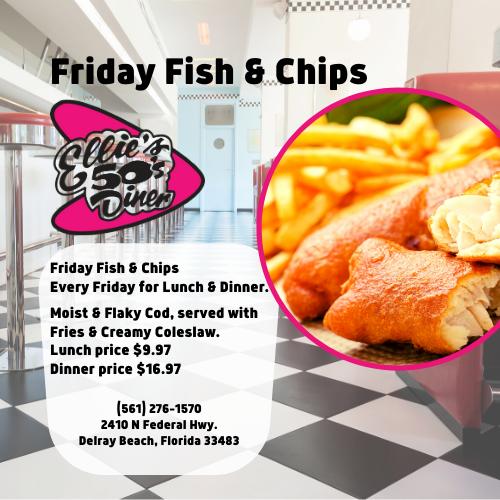 Friday Fish & Chips at Ellie's 50's Diner