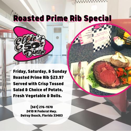 Weekend Roasted Prime Rib Special at Ellie's 50s Diner