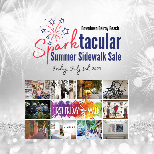Delray Beach Sparktacular Summer Sidewalk Sale and First Friday Art Walk