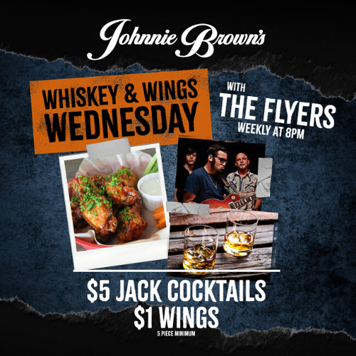 Whiskey & Wing Night with The Flyers Live 8 PM