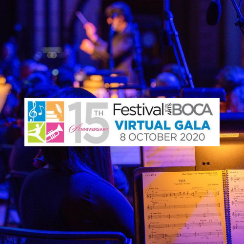 Festival of the Arts Boca 15th Anniversary virtual Gala Celebration