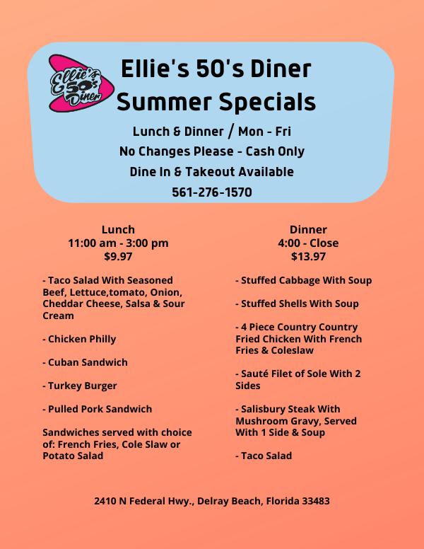 Summer Specials at Ellie's 50's Diner Lunch & Dinner