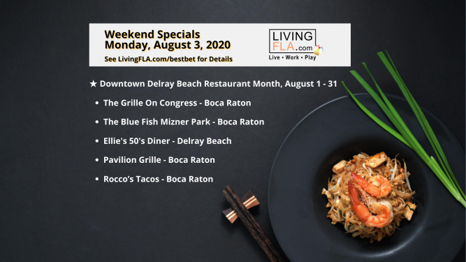 LivingFLA Restaurant Specials For Week of August 3rd.