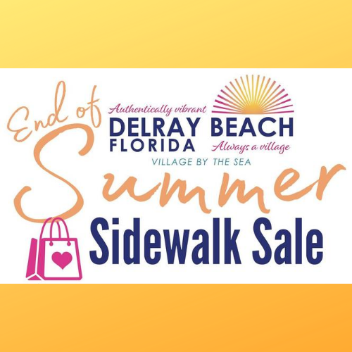 Downtown Delray Beach The End Of Summer Sidewalk Sale
