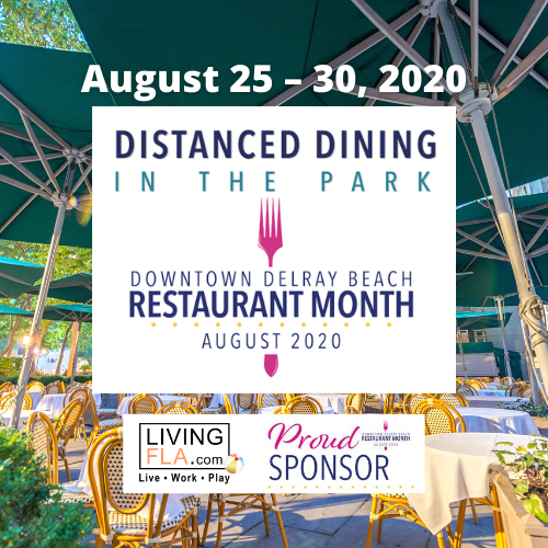 Distanced Dining in the Park - Delray Beach Restaurant Month - Aug. 25 - 30