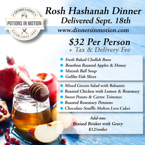 Potions In Motion Catering - Rosh Hashanah Dinner Delivery