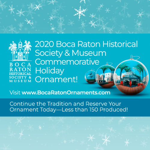 Boca Raton Historical Society & Museum Commemorative Holiday Ornaments On Sale