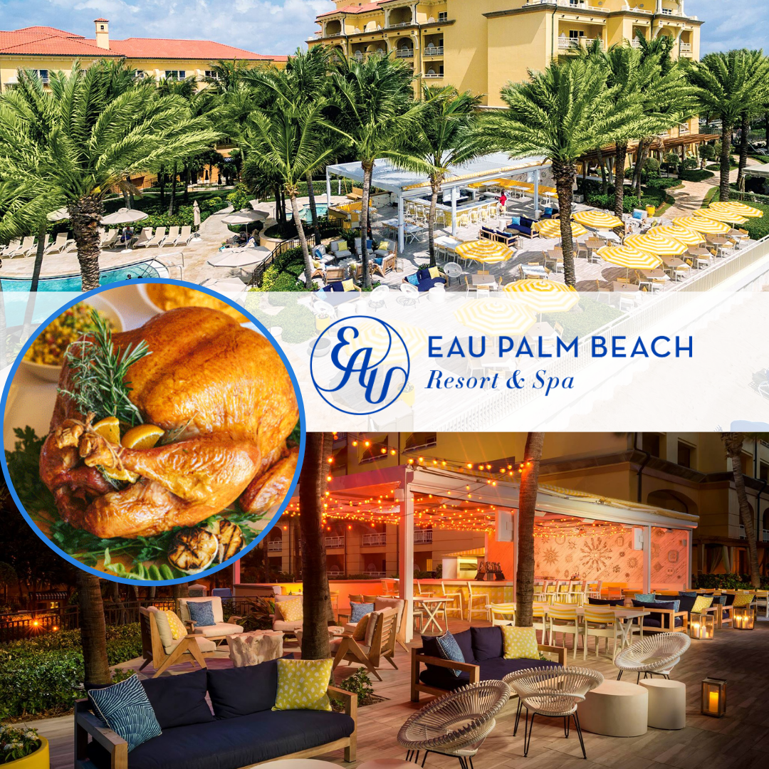 Eau Palm Beach Thanksgiving Dinners and Room Special