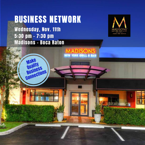 Business Network at Madisons New York Grill & Bar Boca Raton