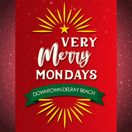 Very Merry Mondays in Downtown Delray Beach