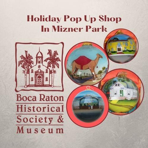 Boca Raton Historical Society & Museum Pop Up Shop In Mizner Park