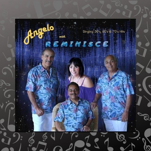 Pavilion Grille Dinner and a Show with Angelo and Band Reminisce